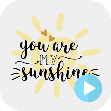You Are My Sunshine Sound