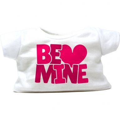 "Be Mine 16"" T-Shirt"
